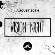 Vision Night (John 1:14, Matthew 5:13-14)